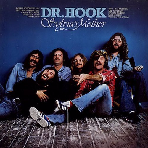 Sylvia's Mother - Dr. Hook