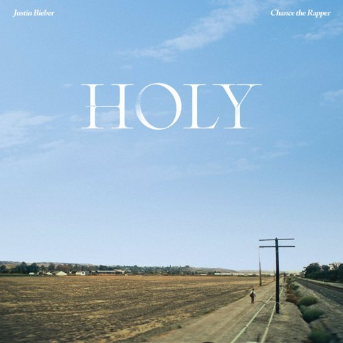 Holy - Justin Bieber feat. Chance The Rapper