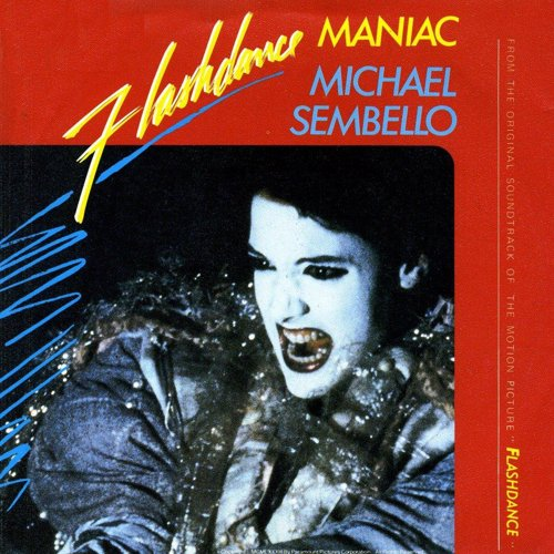 "Maniac (from ""Flashdance"") - Michael Sembello"