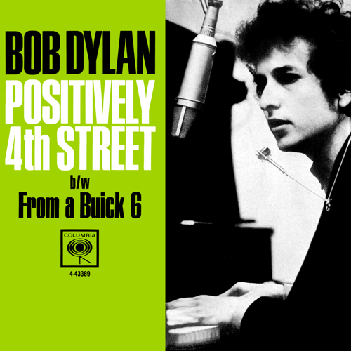 Positively 4th Street - Bob Dylan