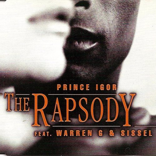 Prince Igor - The Rapsody  feat. Warren G & Sissel